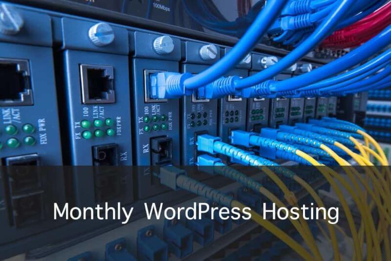 Monthly WordPress hosting