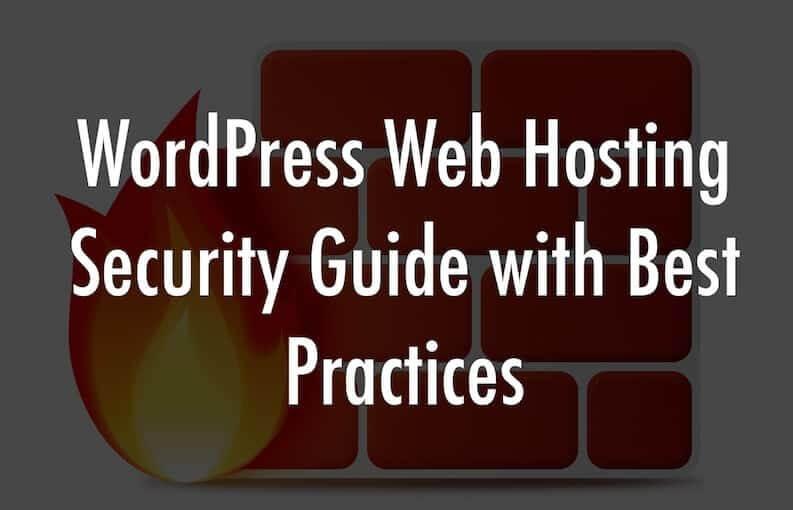 WordPress Web Hosting Security Guide