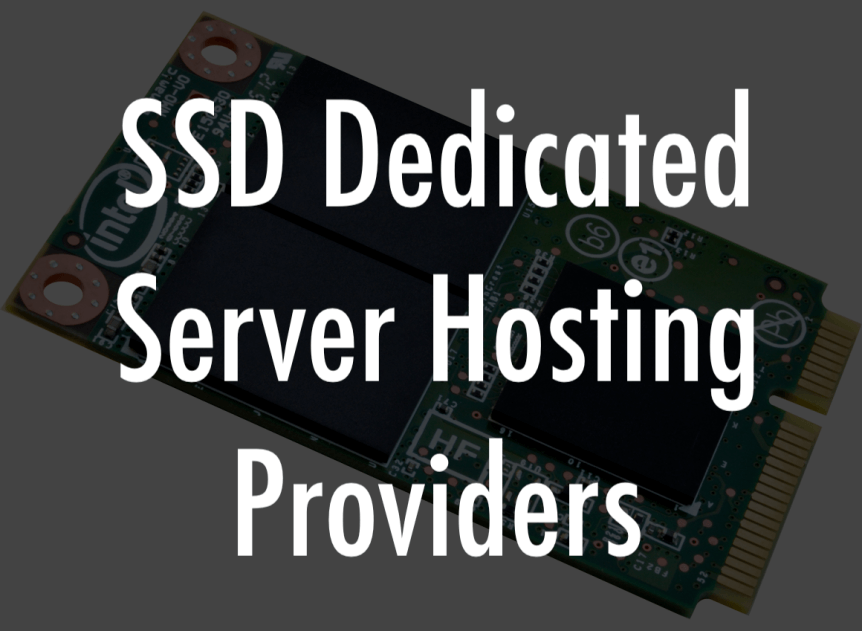 Best SSD Dedicated Server Hosting Providers
