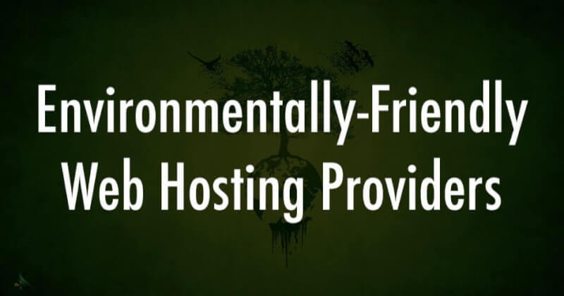 Environmentally Friendly Web Hosting Providers
