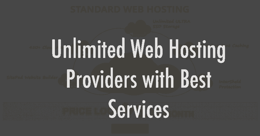Unlimited Web Hosting Providers with Best Services