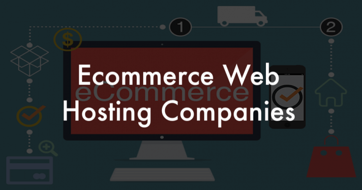 Ecommerce Website Hosting Companies
