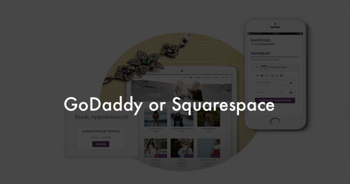 GoDaddy or Squarespace?