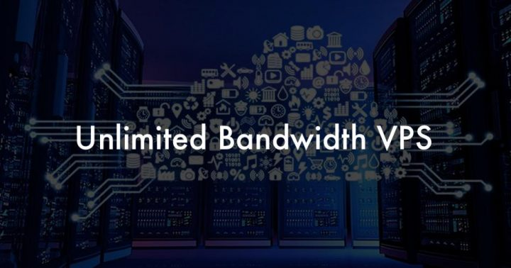 Unlimited Bandwidth VPS