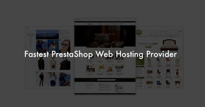 Fast PrestaShop Hosting Provider